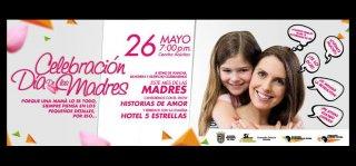 Celebra el día de la madre este 26 de mayo a partir de las 7:00 PM